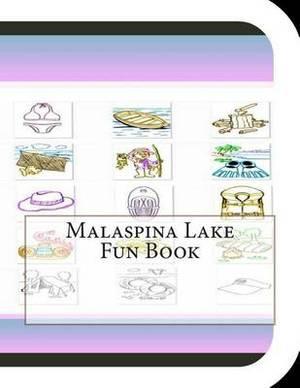 Malaspina Lake Fun Book: A Fun and Educational Book about Malaspina Lake