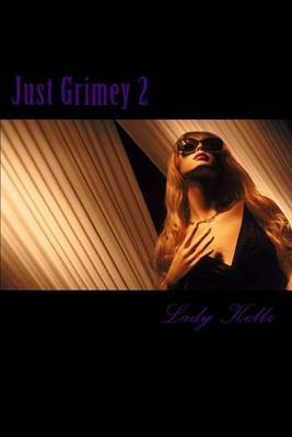 Just Grimey II: Tylisha's Payback