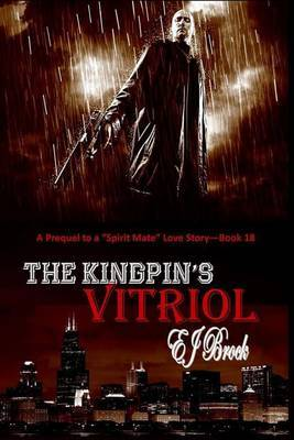 The Kingpin's Vitriol