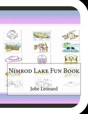 Nimrod Lake Fun Book: A Fun and Educational Book about Nimrod Lake