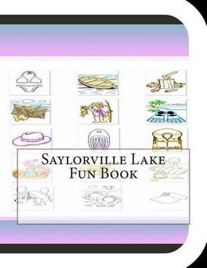 Saylorville Lake Fun Book: A Fun and Educational Book about Saylorville Lake