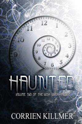 Haunted: Volume Two of the Wish Giver Trilogy