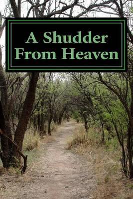 A Shudder from Heaven