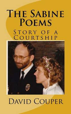 The Sabine Poems: Story of a Courtship