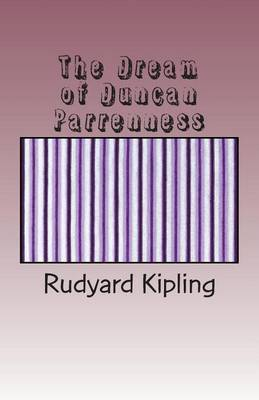 The Dream of Duncan Parrenness