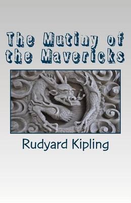 The Mutiny of the Mavericks