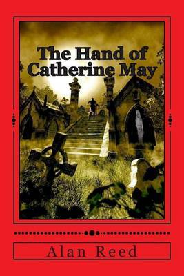 The Hand of Catherine May