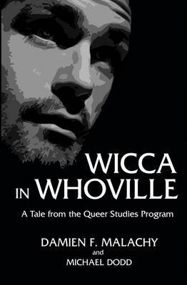Wicca in Whoville: A Tale from the Queer Studies Program