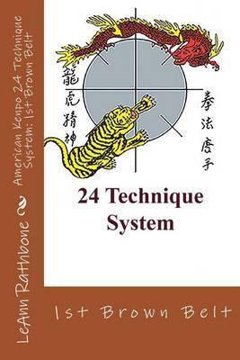 American Kenpo 24 Technique System: 1st Brown Belt