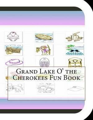 Grand Lake O' the Cherokees Fun Book: A Fun and Educational Book on Grand Lake O' the Cherokees