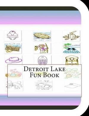 Detroit Lake Fun Book: A Fun and Educational Book on Detroit Lake