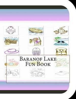 Baranof Lake Fun Book: A Fun and Educational Book about Baranof Lake