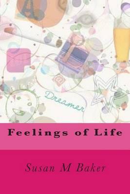 Feelings of Life