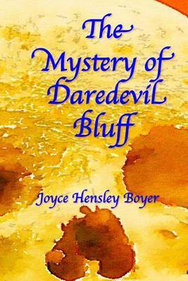 The Mystery of Daredevil Bluff