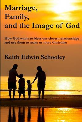Marriage, Family, and the Image of God