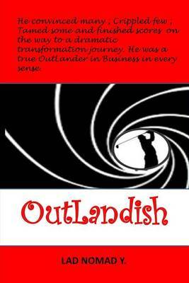 Outlandish: Leading the Transformation