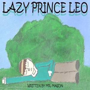 Lazy Prince Leo