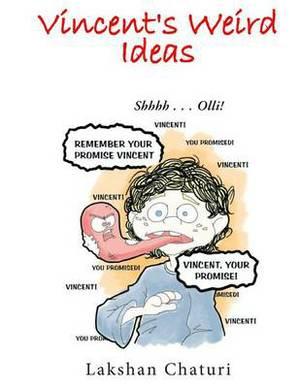 Vincent's Weird Ideas