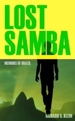 Lost Samba: Memoirs of Brazil