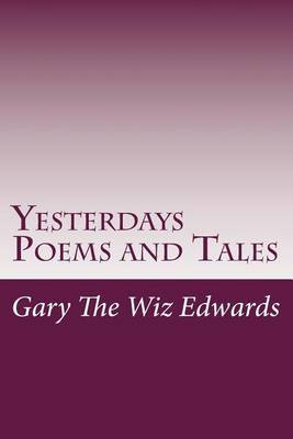 Yesterdays Poems and Tales