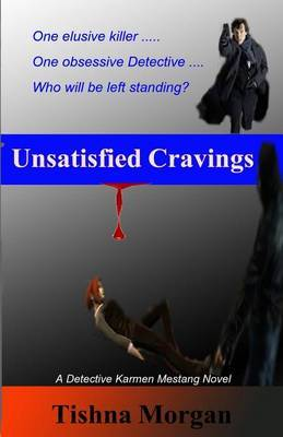 Unsatisfied Cravings