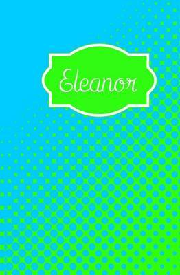 Eleanor: Personalized Name Journal