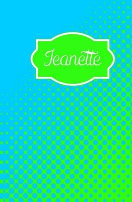 Jeanette: Personalized Name Journal