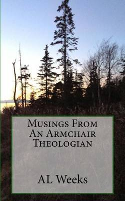 Musings from an Armchair Theologian
