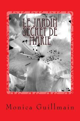 Le Jardin Secret de Marie
