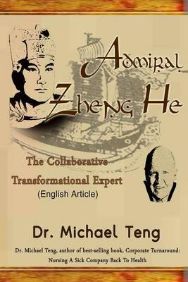 Admiral Zheng He: The Collaborative Transformational Expert (English Article)