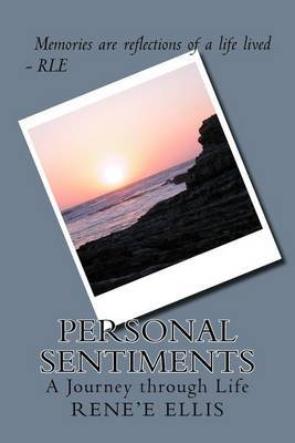 Personal Sentiments: A Life's Journey