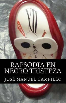 Rapsodia En Negro Tristeza