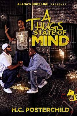 A Thugs State of Mind