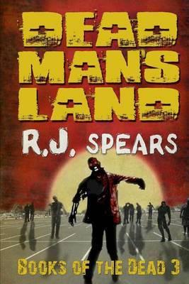 Dead Man's Land: Books of the Dead 3