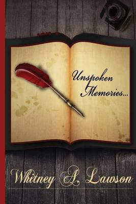 Unspoken Memories