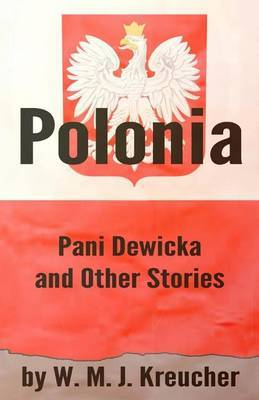 Polonia: Pani Dewicka and Other Stories
