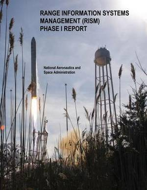Range Information Systems Management (Rism) Phase 1 Report