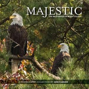 Majestic: The Bald Eagles of Berry College