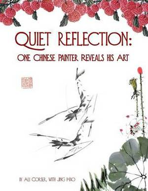 Quiet Reflection: One Chinese Painter Reveals His Art