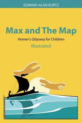Max and the Map: Homer's Odyssey for Children