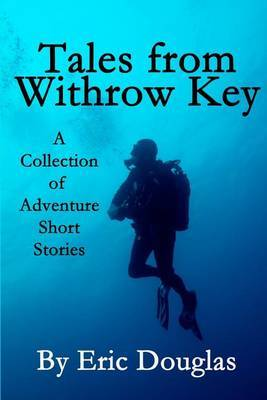 Tales from Withrow Key: A Collection of Adventure Short Stories