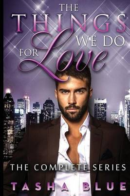 The Things We Do for Love - Complete Series