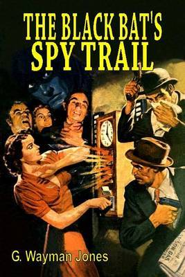 The Black Bat's Spy Trail