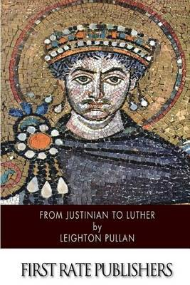 From Justinian to Luther