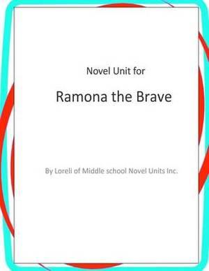 Novel Unit for Ramona the Brave
