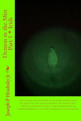 Demon in the Mist Part 1 * Irish