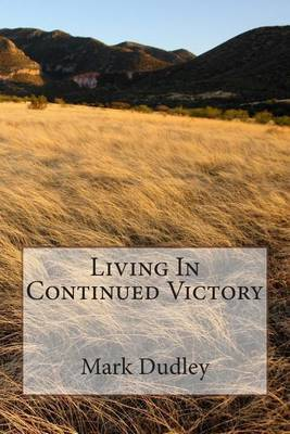 Living in Continued Victory