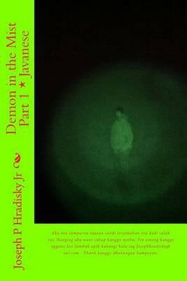 Demon in the Mist Part 1 * Javanese