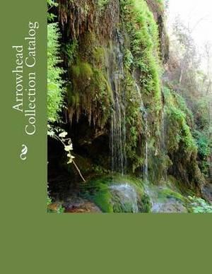 Arrowhead Collection Catalog