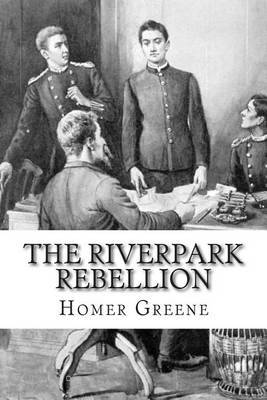 The Riverpark Rebellion